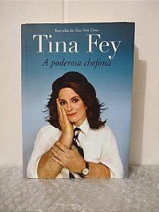 A Poderosa Chefona - Tina Fey