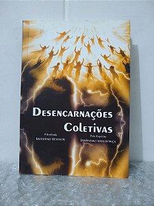 Desencarnações Coletivas - Izoldino Resende