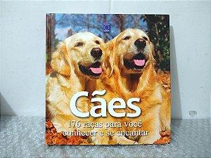 Cães: 176 Raças Para Você Conhecer e se Encantar
