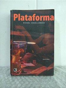 Plataforma - Michel Houellebecq