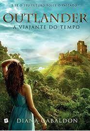 Outlander: O Viajante do Tempo - Diana Gabaldon