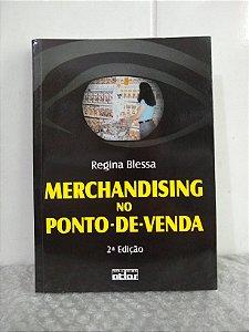 Merchandising no Ponto-de-Venda - Regina Blessa