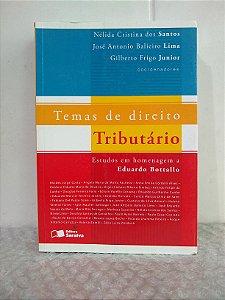 Temas de Direito Tributário - Nélida Cristina dos Santos e Outros (coords.)