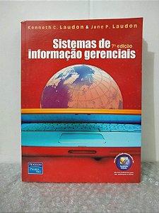 Sistemas de Informação Gerenciais - Kenneth C. Laudon & Jane P. Laudon