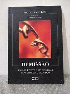 Demissão - Miguel P. Caldas