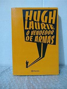 O Vendedor de Armas - Hugh Laurie