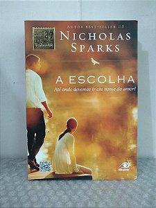 A Escolha - Nicholas Sparks