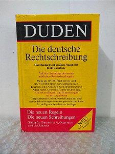 Die Deutsche Rechtschreibung - Duden