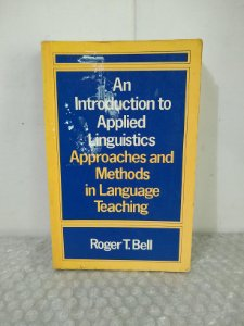 An Introduction to Applied Linguistics - Roger T. Bell