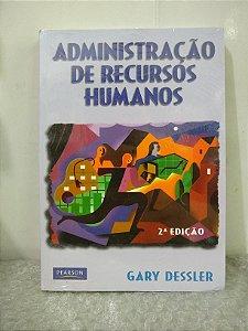 Administração de Recursos Humanos - Gary Dessler