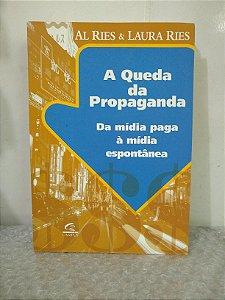 A Queda da Propaganda - Al Ries & Laura Ries