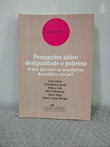 Percepções Sobre Desigualdade e Pobreza - Lena Lavinas (coord.)