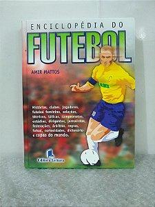 Enciclopédia do Brasil - Amir Mattos