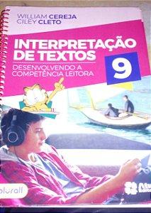 Interpretação de textos 9 - William Cereja - Bastante usado