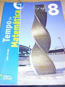 Tempo de Matemática 8 - Miguel Asis Name - Bastante Danificado