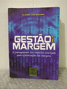 Gestão pela Margem - Claudio Luiz Eckhard