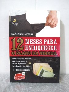 12 Meses Para Enriquecer - Marcos Silvestre (Acompanha CD)