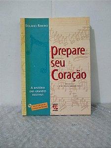 Prepare Seu Coração - Solano Ribeiro