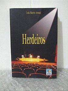 Herdeiros - Luís Marcio Arnaut