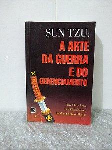 Sun Tzu: A Arte da Guerra e do Gerenciamento - Wee Chow Hou e outros