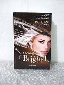 A Busca de Brighid - P. C. Cast