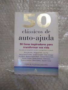 50 Clássicos de Auto-Ajuda - Tom Butler-Bowdon
