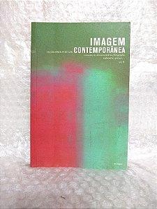 Imagem Contemporânea - Beatriz Furtado (org.)