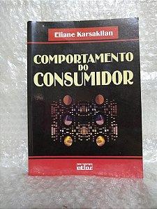 Comportamento do Consumidor - Eliane Karsaklian