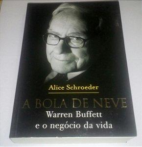 A bola de neve - Alice Schroeder