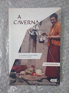 A Caverna na Neve - Vicki Mackenzie