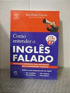 Como Entender o Inglês Falado - Ben Parry Davies (Não acompanha os CDs de exercícios)