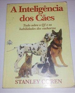 A inteligência dos cães - Stanley Coren