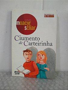 Ciumento de Carteirinha - Moacyr Scliar