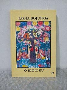 O Rio e Eu - Lygia Bojunga
