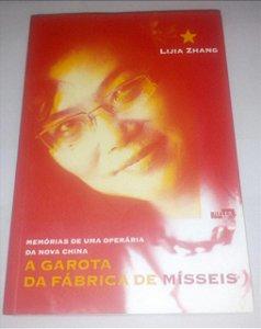 A Garota da Fábrica de Mísseis - Lijia Zhang