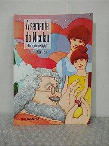 A Semente do Nicolau - Chico Alencar