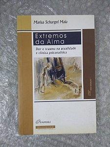 Extremos da Alma - Marisa Schargel Maia