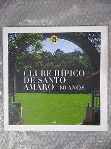 Clube Hípico de Santo Amaro - 80 Anos