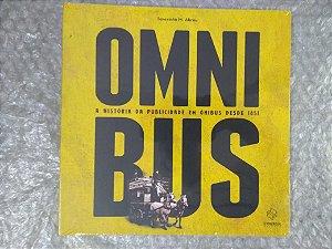 Omnibus: A História da Publicidade em Ônibus Desde 1851 - Teresinha M. Abreu