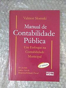 Manual de Contabilidade Pública - Valmor Slomski