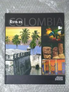 Esta es Colombia - Editora Gamma (Livro em Espanhol)