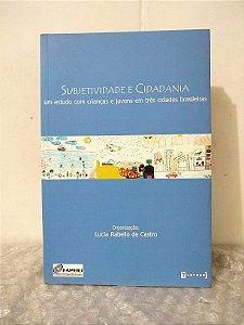 Subjetividade e Cidadania - Lucia Rabello de Castro (org.)