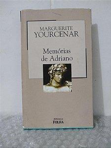 Memórias de Adriano - Marguerite Yourcenar - Lacrado - Biblioteca Folha