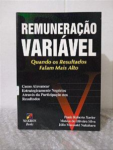 Remuneração Variável - Paulo Roberto Xavier e Outros