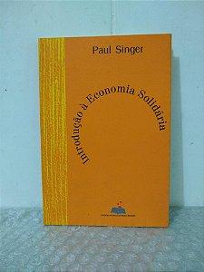 introdução à Economia Solidária - Paul Singer