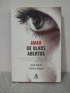 Amar de Olhos Abertos - Jorge Bucay e Silvia Salinas
