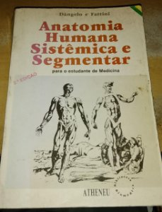 Anatomia Humana Sistêmica e Segmentar - Dângelo e Fattini
