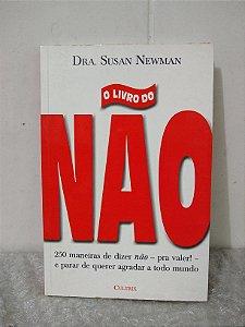 O Livro do Não - Dra. Susan Newman