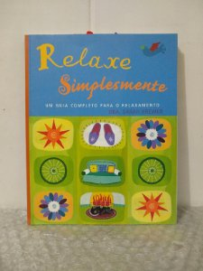 Relaxe Simplesmete - Dra. Sarah Brewer