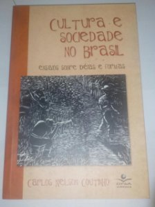 Cultura e sociedade no Brasil - Carlos Nelson Coutinho